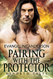 Pairing with the Protector: A Kindred Tales Novel