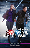 Colton 911: In Hot Pursuit (Colton 911: Grand Rapids)