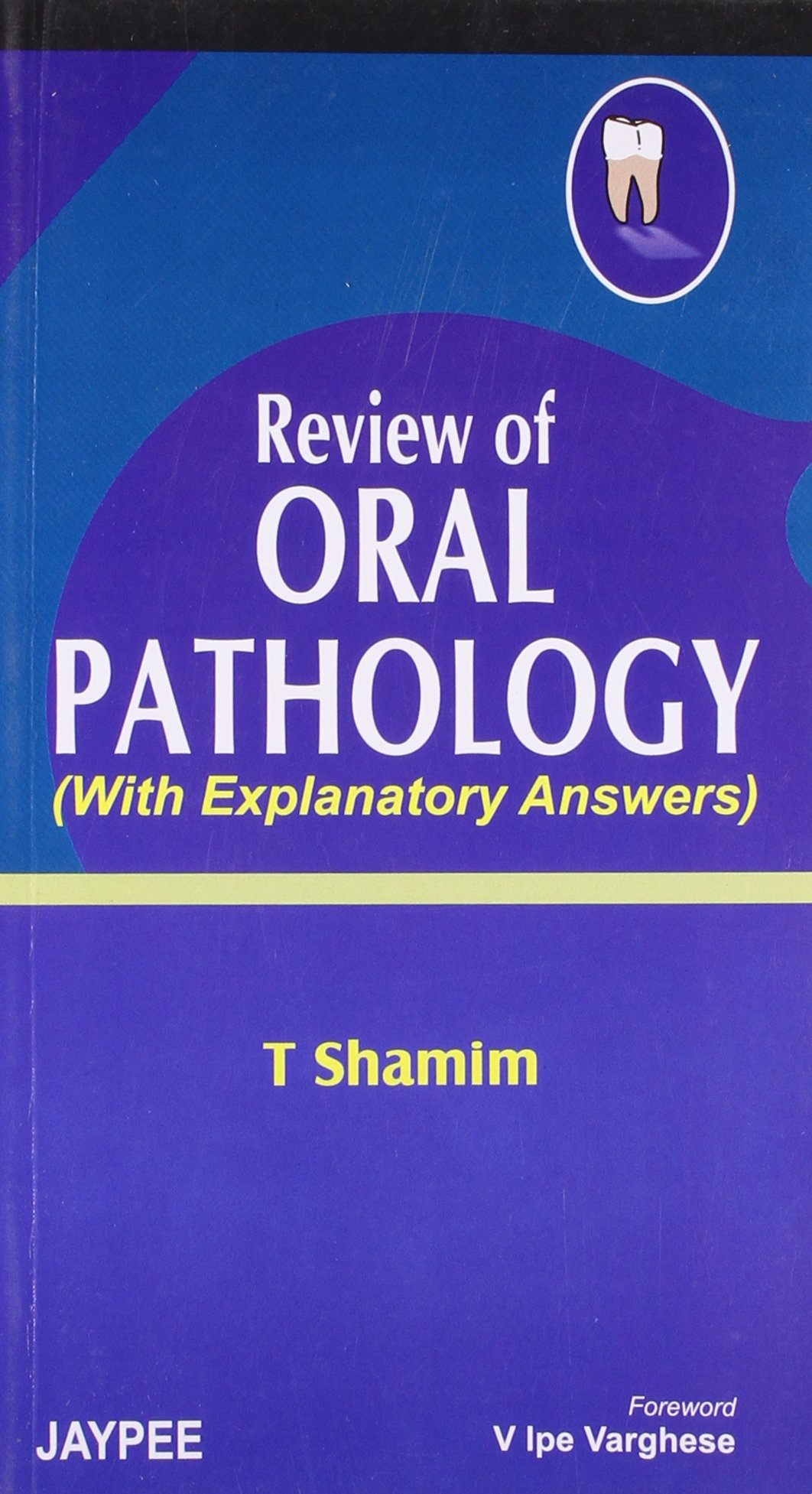 Review of Oral Pathology