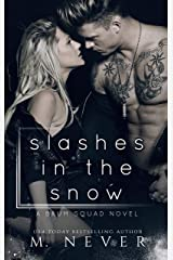 Slashes in the Snow: An Enemies to Lovers Motorcycle Romance (Baum Squad MC) Kindle Edition