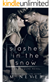 Slashes in the Snow: An Enemies to Lovers Romance (Baum Squad )