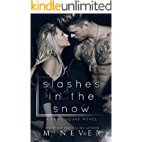 Slashes in the Snow: A Baum Squad novel