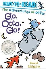 Go, Otto, Go! Kindle Edition