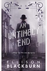An Untimely End: a Novel (The Windy City Files Book 1) Kindle Edition