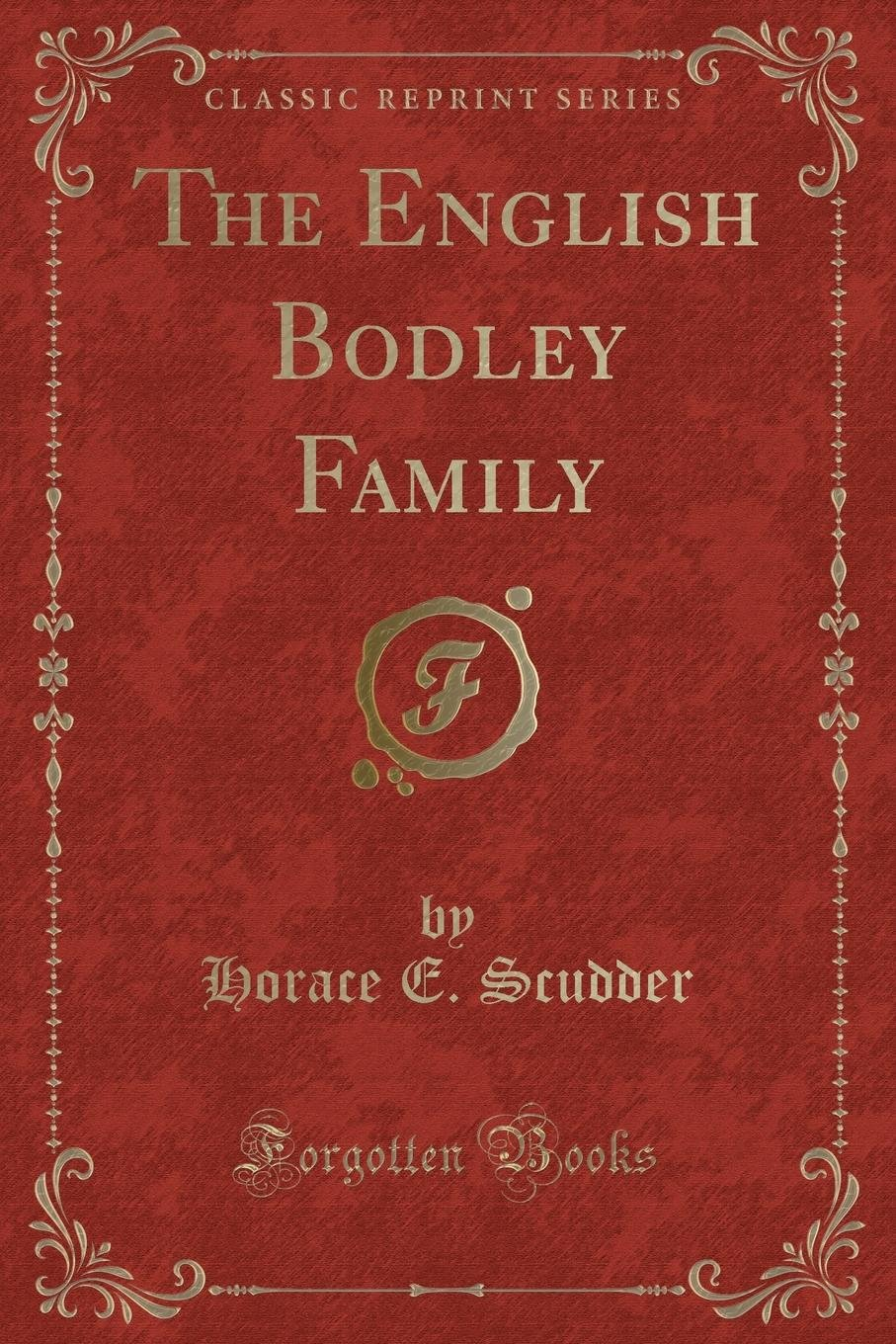 Download The English Bodley Family (Classic Reprint) pdf epub