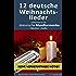 12 deutsche Weihnachtslieder, aufbereitet für die Mundharmonika: Tabulatur + Audio (Harmonica Songbooks)