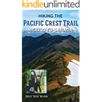 Hiking the Pacific Crest Trail: Mexico to Canada