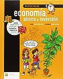 Mi primer libro de economía, ahorro e inversión (Educación Financiera Básica)