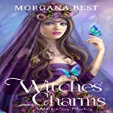 Witches' Charms: Vampires and Wine, Book 3