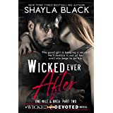 Wicked Ever After (One-Mile & Brea, Part Two) (Wicked & Devoted Book 2)