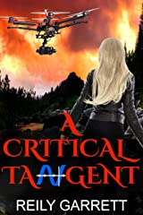 A Critical Tangent: A snarky, action-packed, Romantic Thriller (Moonlight and Murder Book 1) Kindle Edition