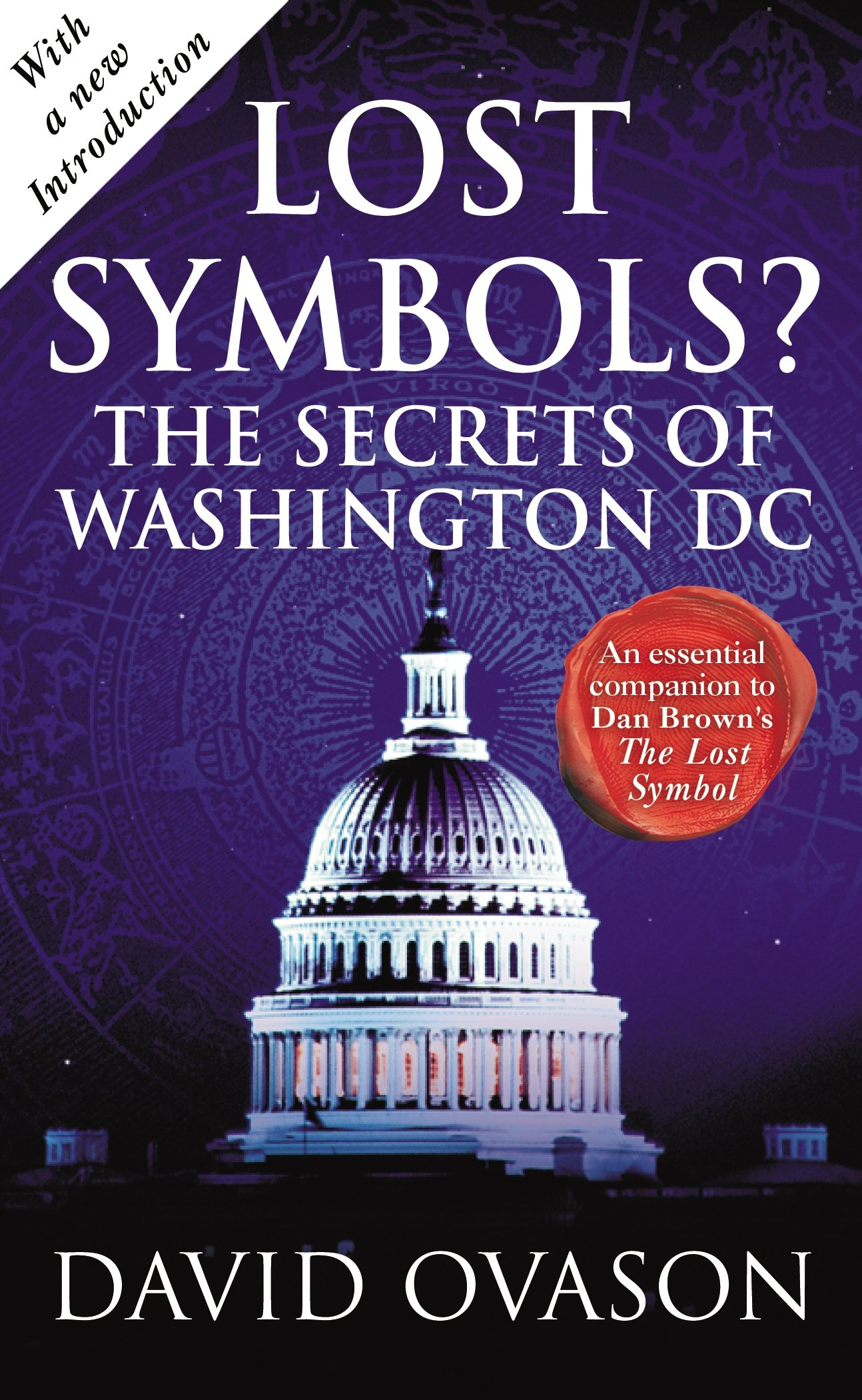 Lost symbols the secrets of washington dc david ovason lost symbols the secrets of washington dc david ovason 9780099548089 amazon books biocorpaavc Images