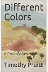 Different Colors : A PruittWrites Art Book Kindle Edition