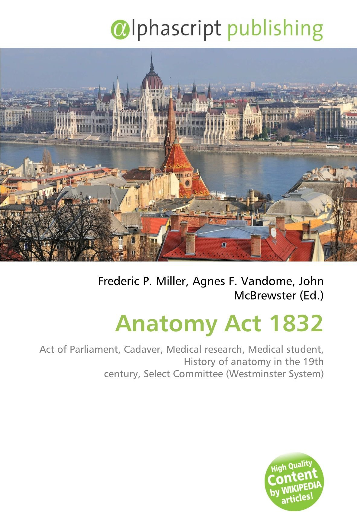 Anatomy Act 1832: Act of Parliament, Cadaver, Medical research ...