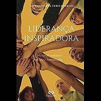 Liderança Inspiradora: A Prática de Resultados Positivos e Humanizados