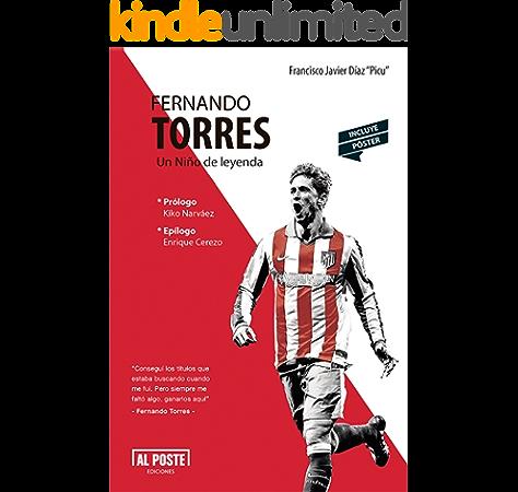 Fernando Torres: Un Niño de leyenda eBook: Díaz