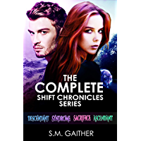The Shift Chronicles: The Complete Series