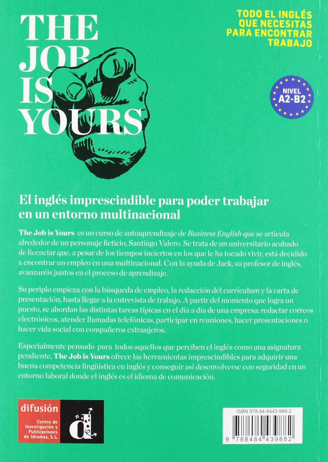 The Job is Yours (Pons - En La Empresa): Amazon.es: Jeff Judge: Libros