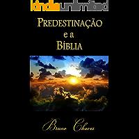 Predestinação e a Bíblia