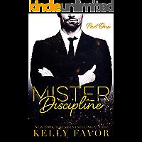 Mister Discipline (Part One)