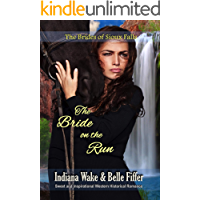 The Bride on the Run (The Brides of Sioux Falls  Book 5)
