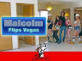 Malcolm Flips Vegas