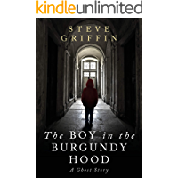 The Boy in the Burgundy Hood: A Ghost Story
