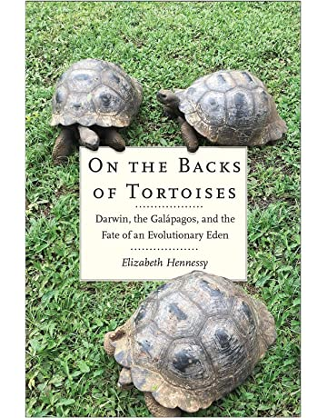 On the Backs of Tortoises: Darwin, the Galápagos, and the Fate of an