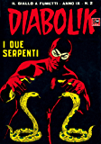 DIABOLIK (156): I due serpenti (Italian Edition)