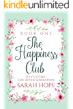 Izzy's Story: Life After Separation (The Happiness Club Book 1)