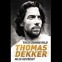 Thomas Dekker: mijn gevecht