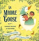 La Madre Goose: Nursery Rhymes for los Niños