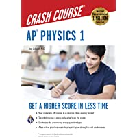 AP® Physics 1 Crash Course Book + Online (Advanced Placement (AP) Crash Course)