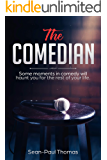 The Comedian: A dark and humourous, novelette