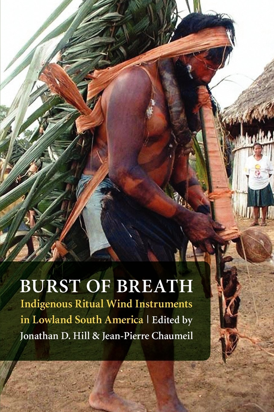 Download Burst of Breath: Indigenous Ritual Wind Instruments in Lowland South America pdf