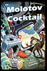 The Molotov Cocktail: Prize Winners Anthology Vol. 3 Kindle Edition