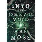 Into the Dread Void: A Supernatural Horror Thriller (The Dread Void Book 1)