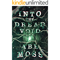 Into the Dread Void (The Dread Void Book 1)