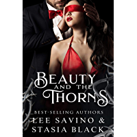 Beauty and the Thorns: a Dark Romance (Beauty and the Rose Book 2) (English Edition)