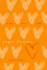 Paper Flowers Kindle Edition