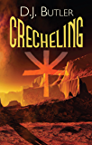 Crecheling (The Buza System Book 1)