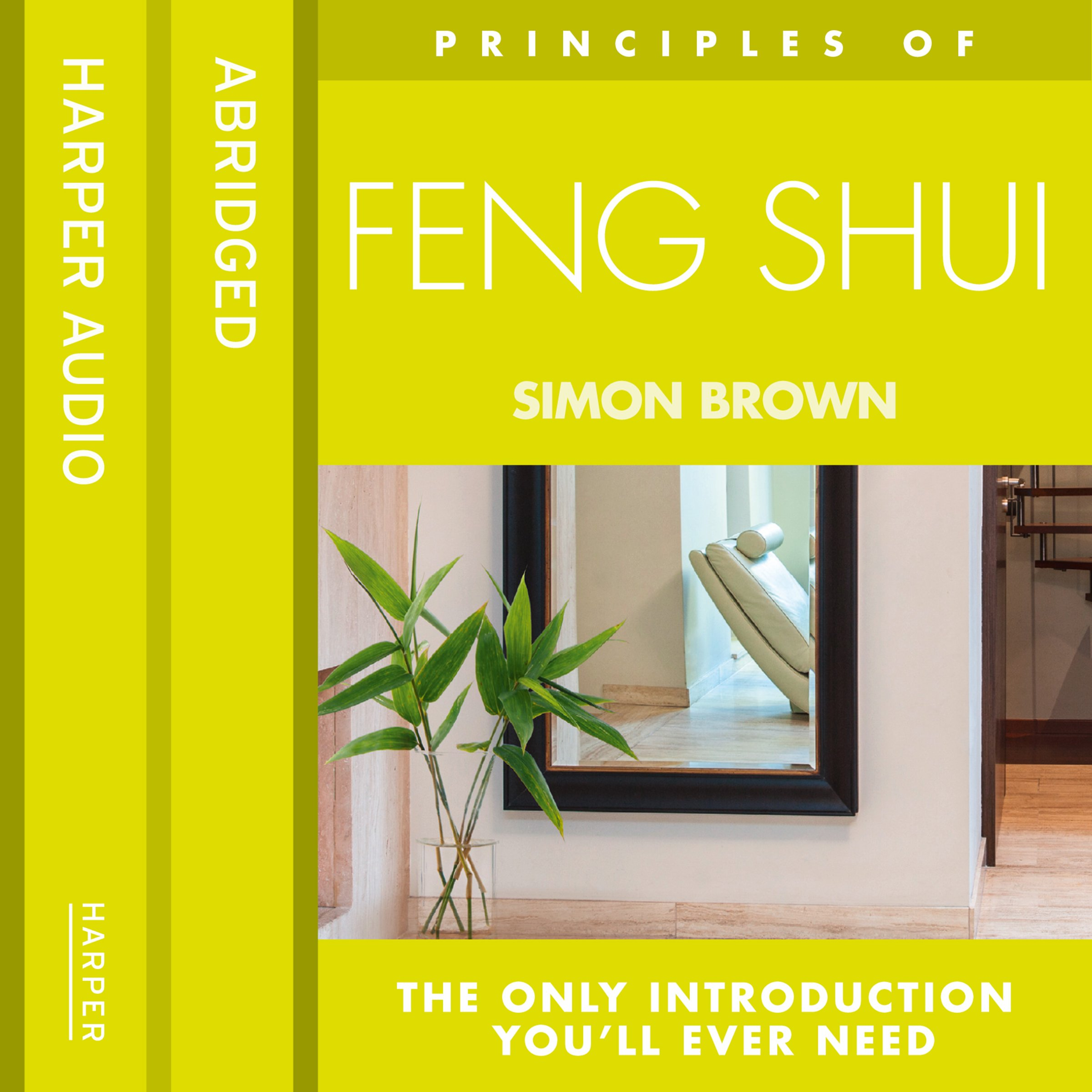 Feng Shui: The only introduction you'll ever need