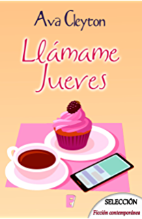 Llámame jueves (Spanish Edition)