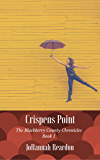 Crispens Point: A Christian Novel (The Blackberry County Chronicles Book 1)