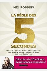 La règle des 5 secondes (DEVELOPPEMENT P) (French Edition) Kindle Edition