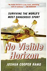 No Visible Horizon: Surviving the World's Most Dangerous Sport (English Edition) eBook Kindle
