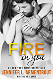 Fire in You (Wait for You Series Book 6) (English Edition)