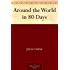 Around the World in 80 Days (免费公版书) (English Edition)