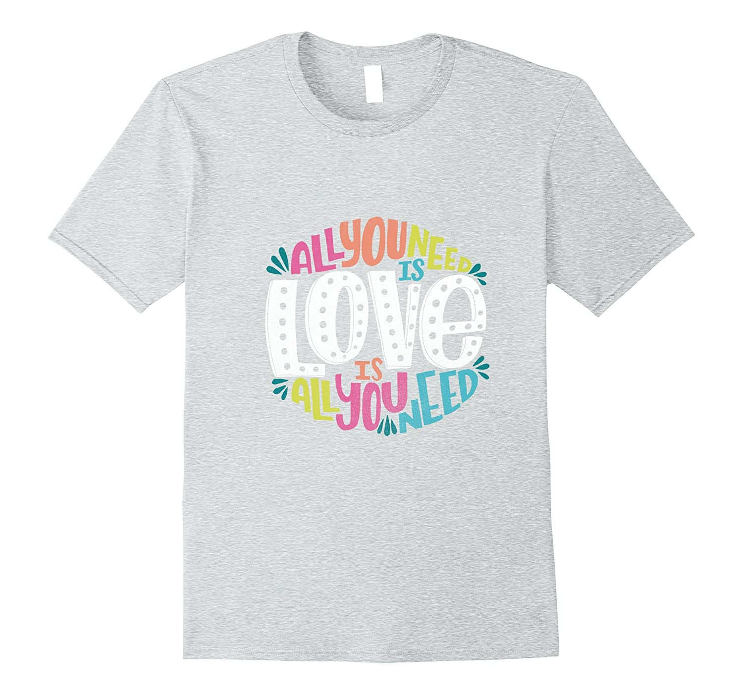 All you Need is Love t-shirt Valentine's Day-RT