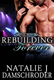 Rebuilding Forever (Blue Silver Book 4)
